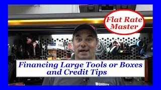 Financing Large Tools or Boxes and Credit Tips