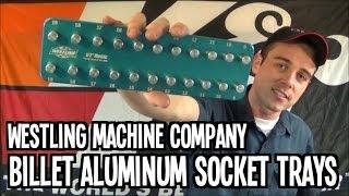 Westling Socket Trays - Billet Aluminum - MADE IN USA