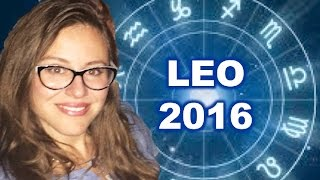 LEO 2016 Horoscope. FINANCIAL OPPORTUNITIES. LOVE REALITY CHECK