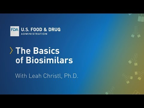 The Basics of Biosimilars