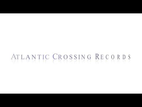 Atlantic Crossing Records Trailer