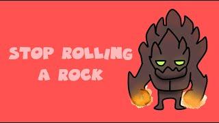 Malphite stop rolling a rock (英雄聯盟)