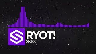 [Dubstep] RYOT! - Skies [Ghostly Network Release]