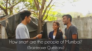 How smart are the people of Mumbai? (brain teaser questions)