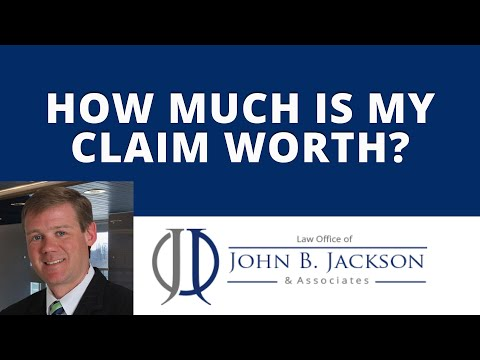 How much is my claim worth?