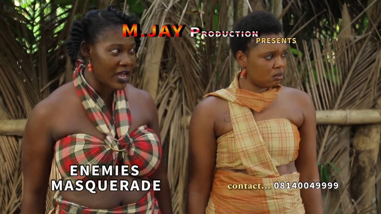 Download ENEMIES MASQUERADE TRAILER - LATEST 2016 NIGERIAN NOLLYWOOD EPIC MOVIE