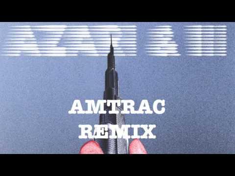 AZARI & III - LOST IN TIME (AMTRAC REMIX) [Free]