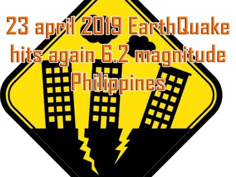 EARTHQUAKE PHILIPPINES  APRIL 23 2019 COMPILATION