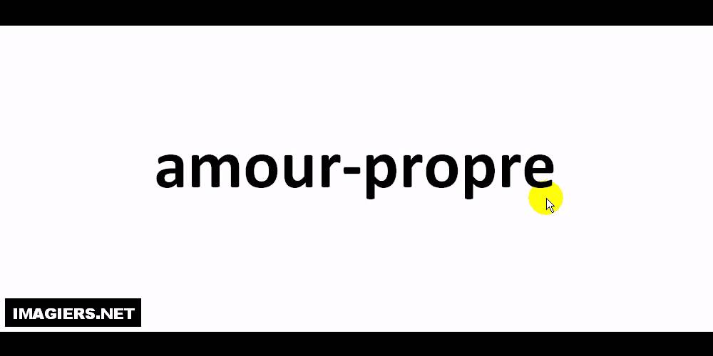 French Pronunciation Amour Propre