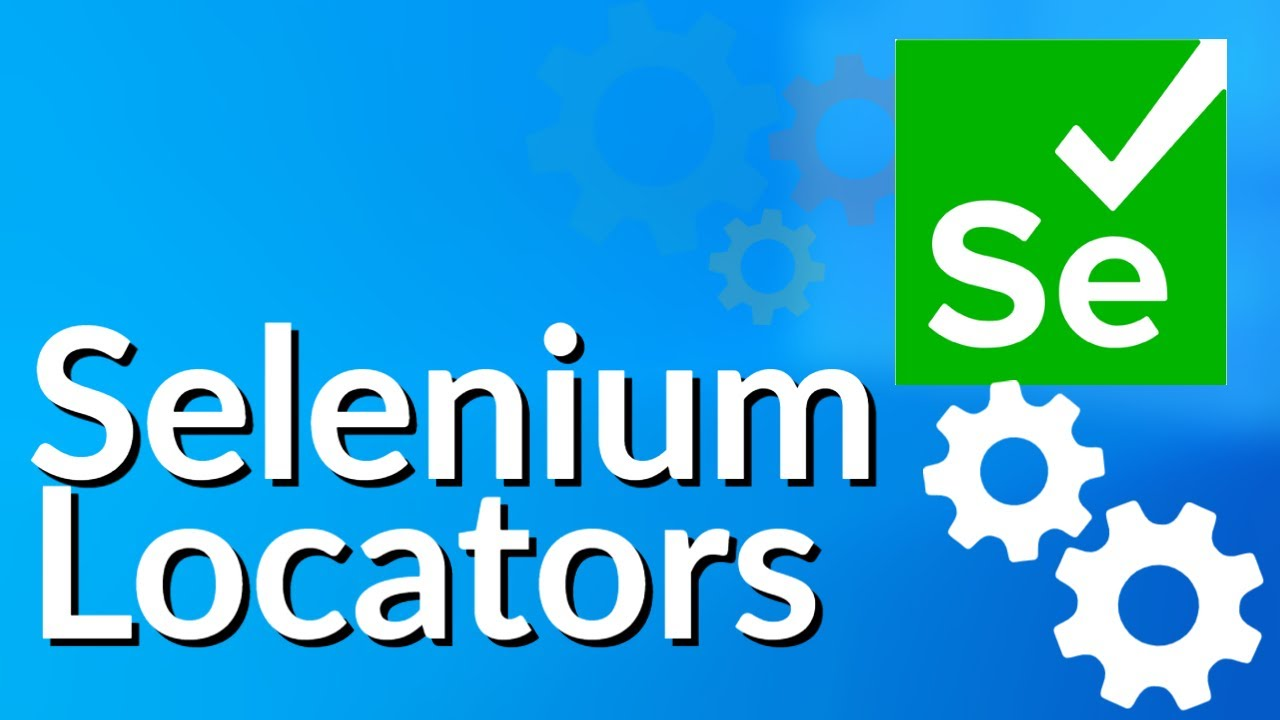 Selenium Locators | Locators In Selenium WebDriver With Examples