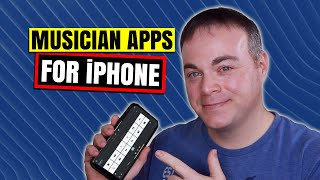 6 of the Best iPhone Apps for Musicians