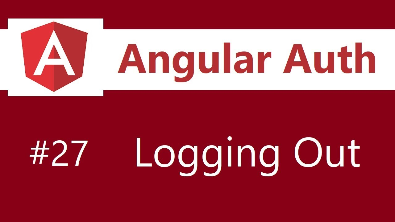 Angular Authentication Tutorial - 27 - Implementing logout
