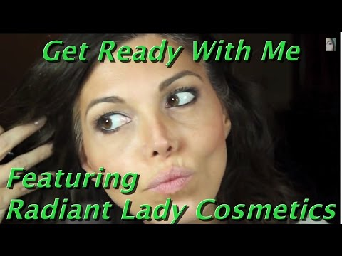 """""""Get Ready With Me"""" Featuring Radiant Lady Cosmetics By Kathy A."""