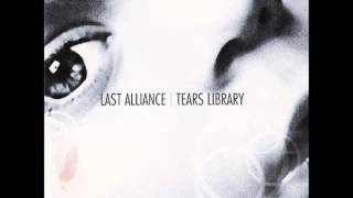 "Third song from the album ""Tears Library"", by Last Alliance. Enjoy."