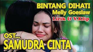 Download #Lirik dan #Lagu Bintang Dihati by Melly Goeslaw (OST. #SAMUDRACINTA)...!!!