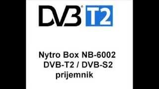 Nytro Box NB 6002 DVB T2 DVB S2 ::rtv.hr::(Nytro Box NB 6002 DVB T2 DVB S2 combo prijemnik www.rtv.hr., 2014-02-05T10:12:01.000Z)