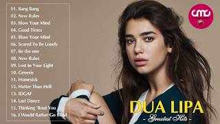 Dua Lipa Greatest Hits Full Cover 2018 - Dua Lipa Best Songs Collection
