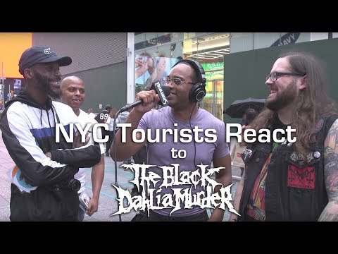 NYC Tourists React to THE BLACK DAHLIA MURDER | MetalSucks
