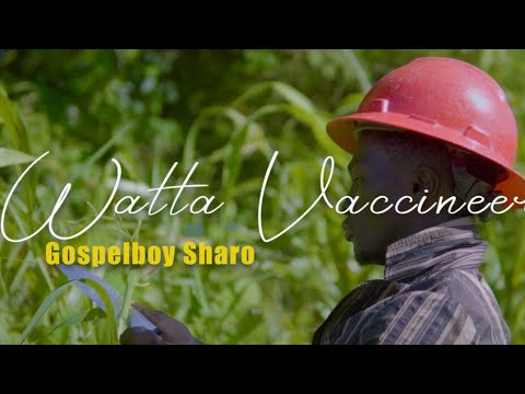 Download Gospelboy Sharo-Watta Vaccineer (Official Music Video) Prod. Kreve Pro
