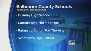 SCHOOL CLOSINGS: Heat Closes Schools In Baltimore Co. and Baltimore City