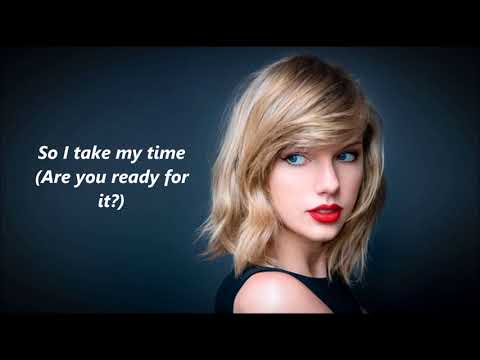 Taylor Swift - Ready for It? lyrics