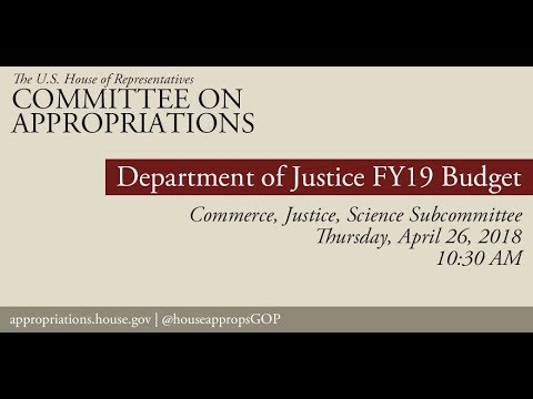 Hearing: FY 2019 Budget - Department of Justice (EventID=108237)