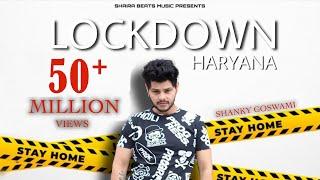 LOCKDOWN - SHANKY GOSWAMI | NEW HARYANVI SONG 2020 | VIKRAM PANNU | MEET BHUKER | SHAIRA BEATS