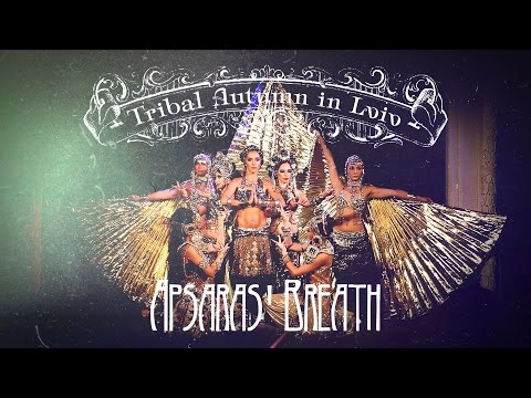"13. Apsaras @ Tribal Fusion Show ""Apsaras' Breath"" (Tribal Autumn in Lviv 2016)"