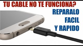 Reparar rápido tu cable de celular