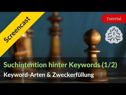 Suchintention hinter Keywords: Keyword-Arten & Zweckerfüllung (Teil 1)