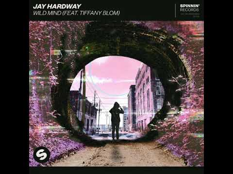 Jay Hardway — Wild Mind (feat. Tiffany Blom)