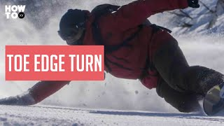 Master a toe edge turn on a snowboard   How To XV