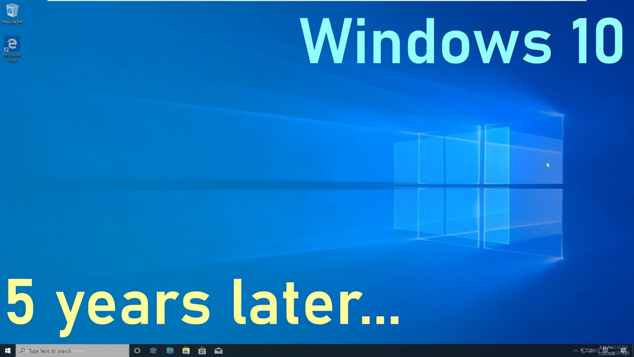 Windows 10: 5 years later...