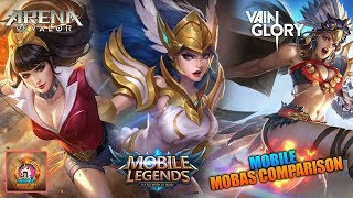 Mobile MOBA's Comparison | Mobile Legends , Arena of Valor and Vainglory