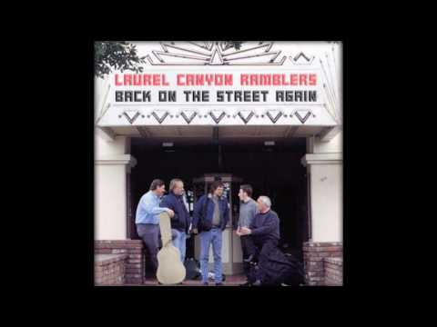 Laurel Canyon Ramblers - You Can Close Your Eyes (James Taylor)