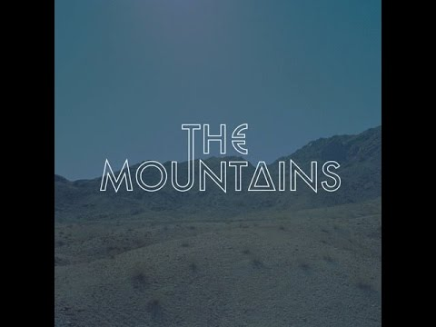The Mountains - The Valley (lyrics)