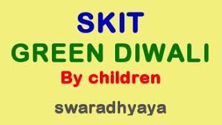 Green Diwali Skit