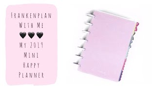 Frankenplan With Me - My 2019 Mini Happy Planner Setup | The Introvert Mom