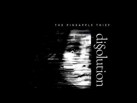 The Pineapple Thief - White Mist