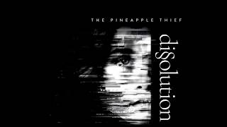 The Pineapple Thief - White Mist