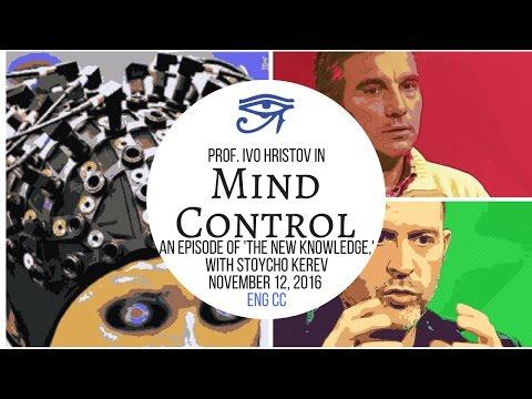 Prof. Ivo Hristov: Mind Control of the Elites