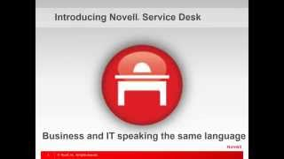 One Point of Contact to Rule them All - Novell Service Desk