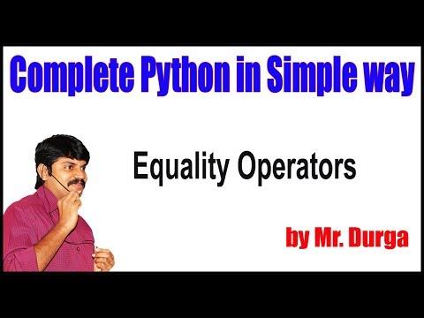 Python Tutorial || Equality Operators || by durga sir