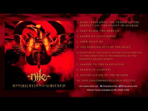NILE - 'Annihilation of the Wicked'  (Full Album Stream)