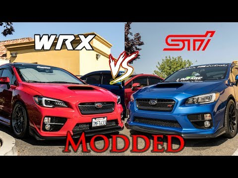 WRX VS STI Modded! Which one is right for you?