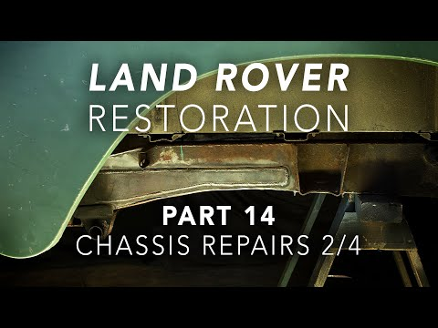 Land Rover Restoration Part 14 – Chassis Repairs 2/4