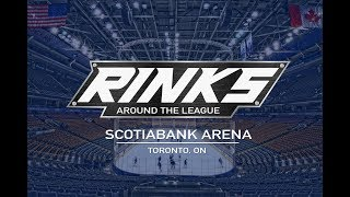 RINKS AROUND THE LEAGUE | Scotiabank Arena