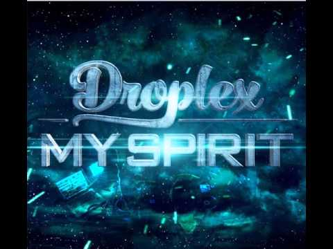 Droplex - My Spirit (Original Mix) [Official Prew]