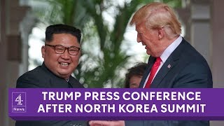 President Donald Trump's full Singapore press conference after historic North Korea summit