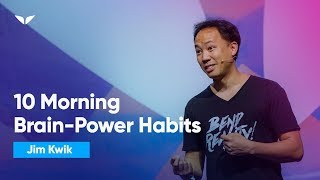 10 Morning Habits Geniuses Use To Jump Start The Brain | Jim Kwik